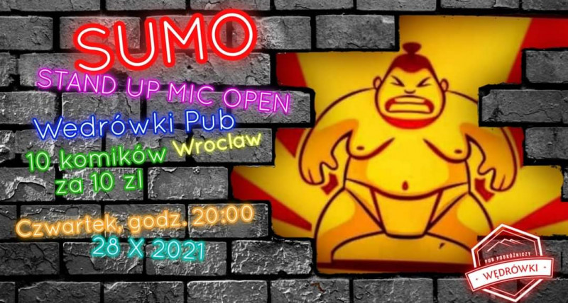 Sumo Stand Up Mic Open 28.10