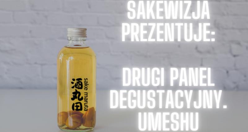 Panel Degustacyjny  #2 - umeshu